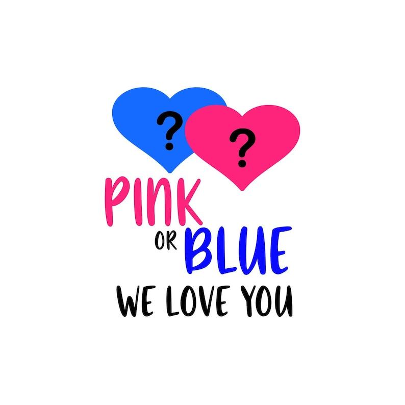 Download Pink or Blue We Love You SVG PDF PNG Eps Dxf File | Etsy