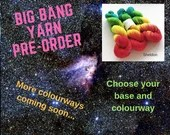 Hand dyed Big Bang yarn p...