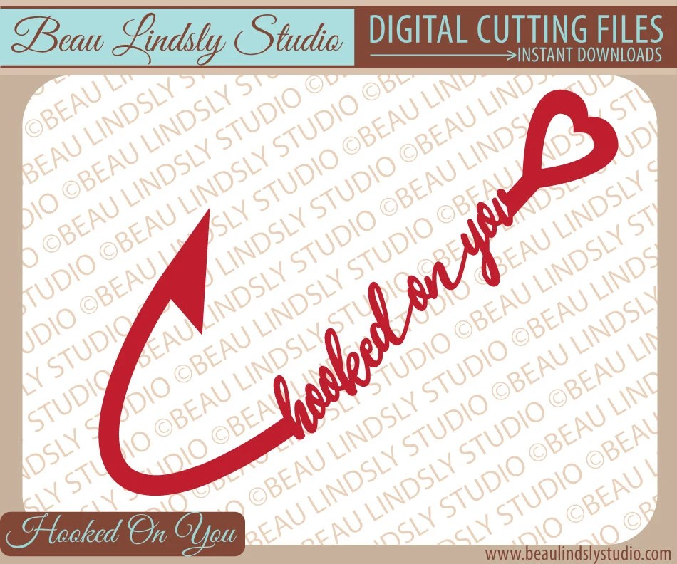 Download Love SVG Fishing SVG Hooked On You SVG File For Silhouette ...