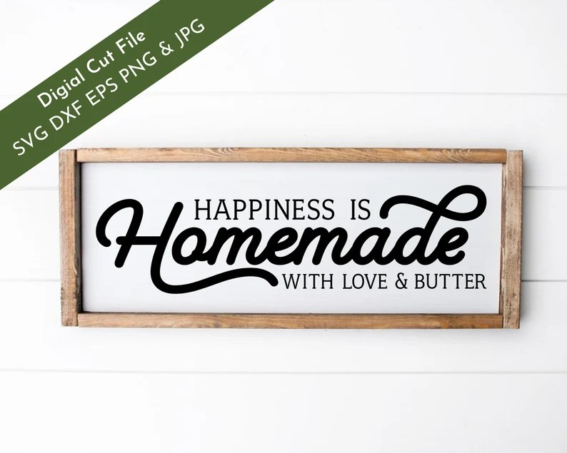 Download Happiness Is Homemade with Love and Butter SVG Cut File   Etsy