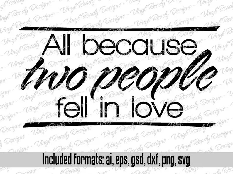 Download All because two people fell in love Vector Art Svg Eps Ai ...
