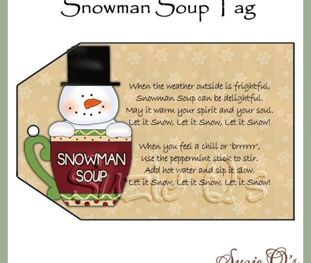 Snowman Soup Tag Cu Digital Printable Good Craft Show Seller Immediate Download