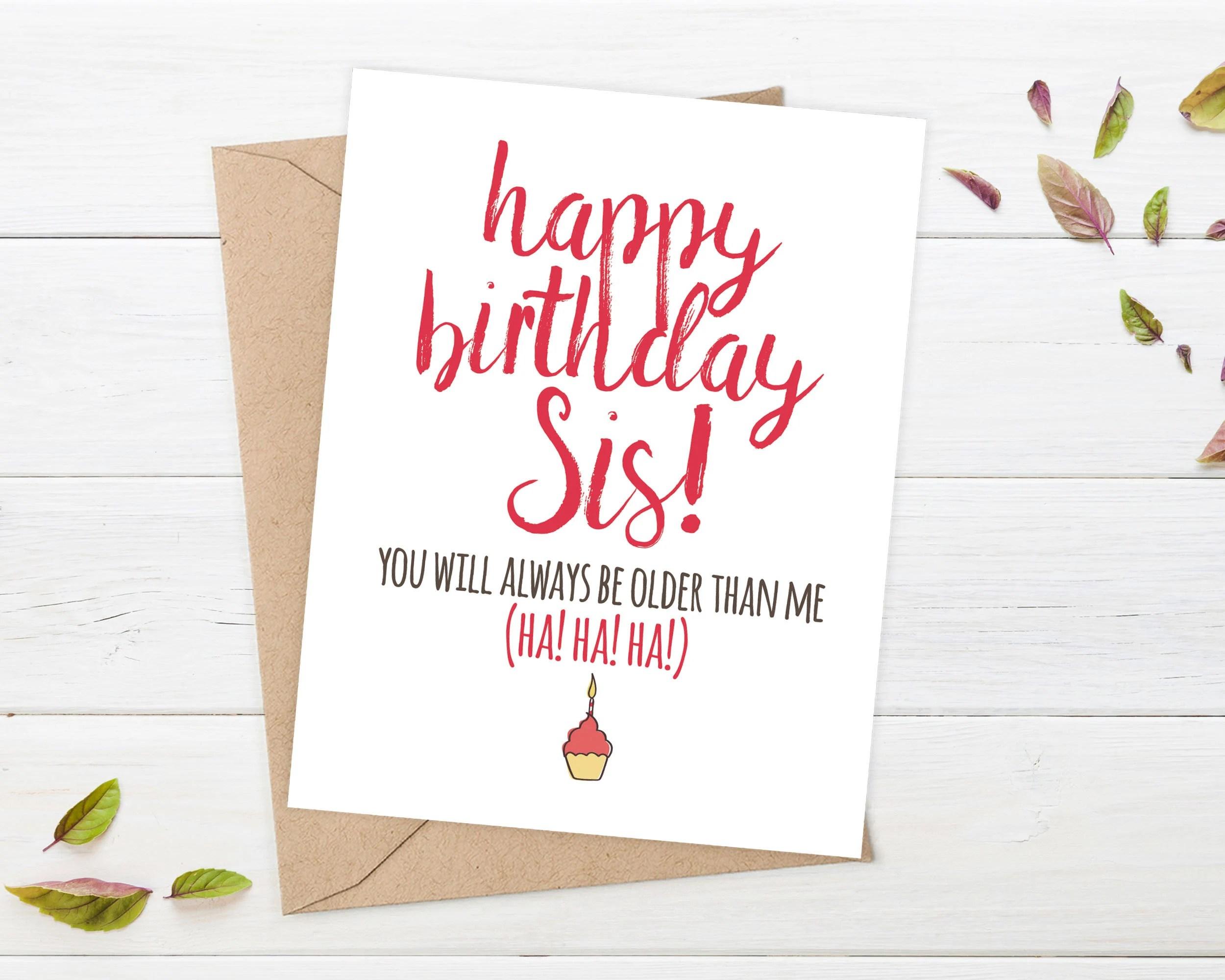 Sister Birthday Card Funny Older Sister Birthday Card Big Etsy