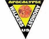 Zombie apocalypse walkers amongst us digital embroidery design, Walkers digitized embroidery design