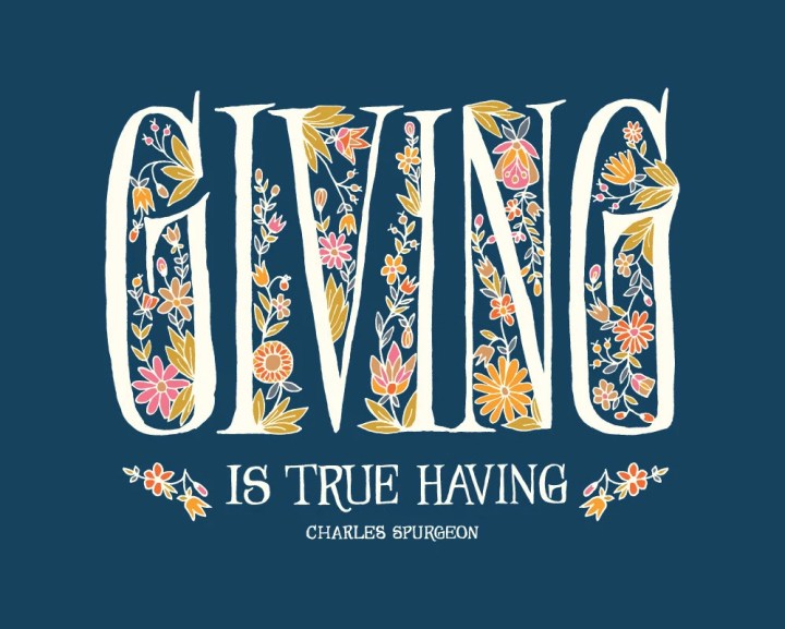 Giving is True Having flo...