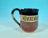 Nevertheless She Persisted Mug in Black and Red // Handmade Ceramic Mug // Gifts  for Feminists - READY TO SHIP