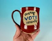 Every Vote Counts Mug in Red // Handmade Ceramic Mug // Gifts for Voters - READY TO SHIP