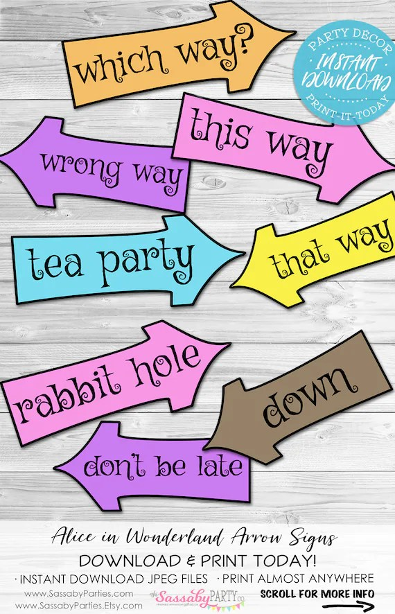 Alice In Wonderland Arrow Signs Instant Download Mad Hatter Tea Party Birthday Baby Shower Printable Sign Poster Decorations Decor By Sassaby Parties Catch My Party