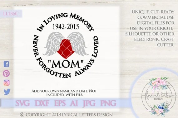Download Never Forgotten Always Loved LL156 C SVG DXF Ai Eps Png ...