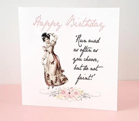 Jane Austen Birthday Card Jane Austen Gift Run Mad As Etsy