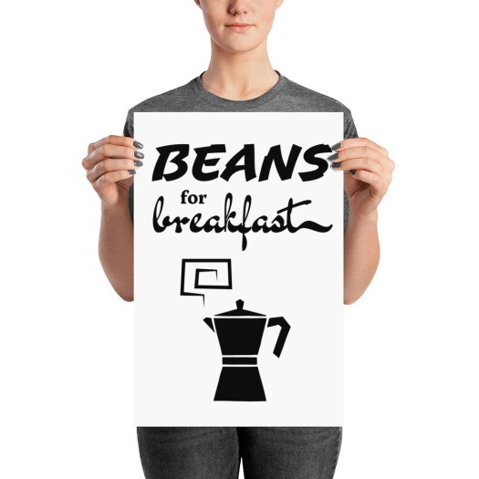 I had Beans for Breakfast...