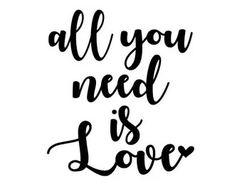 Download All you need is love svg   Etsy