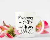 Running on coffee and Jes...