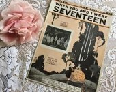 Vintage Antique 1924 When You and I Were Seventeen Sheet Music RS Cover Art 1920s Words by Gus Kahn Music by Chas Rosoff Ukulele Arrangement