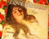 Vintage 1910 Sheet Music Love Dreams Song  Popular Edition Edgar Keller Cover Art