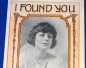 Vintage 1919 I Found You The Charming Waltz Ballad Sheet Music B & W Photo Cover Art