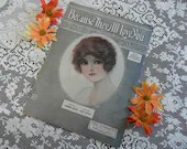 Vintage 1914 Sheet Music Because They All Love You Words by Tommie Malie Music by Jack Little Beautiful Gibson Girl Barbelle Cover Art