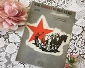 Vintage 1943 And RUSSIA is HER NAME Sheet Music Black White Red Star Cover Art Farmer & Plough Words by E Y Harburg Music by Jerome Kern
