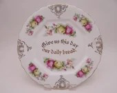 """Vintage """"Give us our Daily Bread"""" Prayer Roses Cake or Serving Plate"""