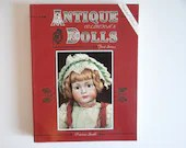 """Vintage """"Antique Collector's Dolls with Updated Values"""" by Patricia Smith Hardcover Reference Book"""