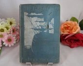 """1904 First Edition Illustrated Book """"Lure of Gold"""" by Bailey Millard"""