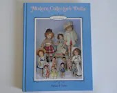 Modern Collector's Dolls by Patricia R Smith  Sixth Edision - Sixth Series - 1994 - By Doll Manufacturer Name - Excellent Collection