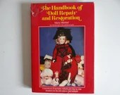 """Vintage Hardcover Doll Book """"The Handbook of Doll Repair and Restoration"""" by Marty Westfall"""