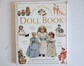 """Vintage """"The Ultimate Doll Book"""" by Caroline Goodfellow Hardcover Reference Book"""