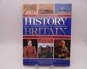 The Illustrated History of Britain Hardcover Book by Sir George Clark - Coffee Table Book