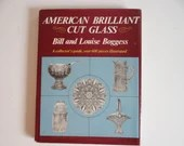 """Vintage """"American Brilliant Cut Glass"""" Hardcover Book by Bill and Louise Boggess"""