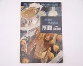 """1949 Vintage Culinary Arts Institute Recipe Booklet """"250 Ways to Prepare Poultry and Game Birds"""""""