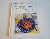 Pampered Chef Food Family and Friends Cookbook - Quick and Easy Recipes for Everyday Occasions