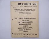 1932 Department of the Army Technical Field Manual TM 9-1005-307-24P Cupola Powered Gun Mounts XM27 M26