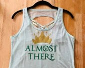 Almost There Workout Shirt!