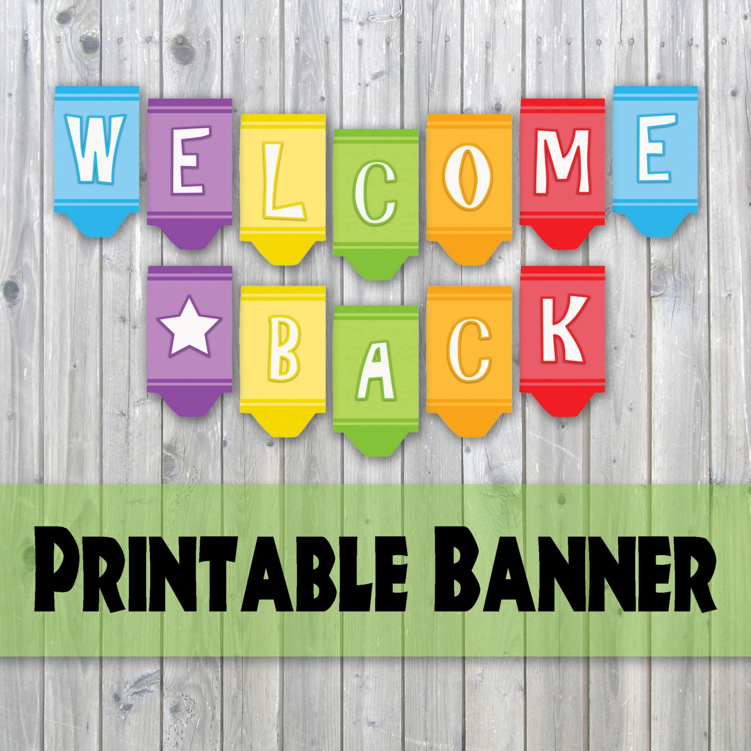 Welcome Back Crayon Design Printable Banner Back To School