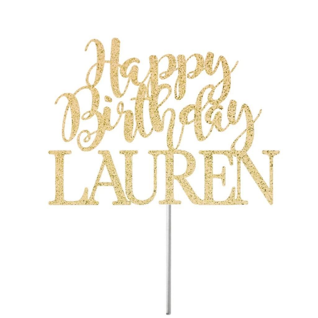 Personalized Happy Birthday Cake Topper Birthday Decor Etsy