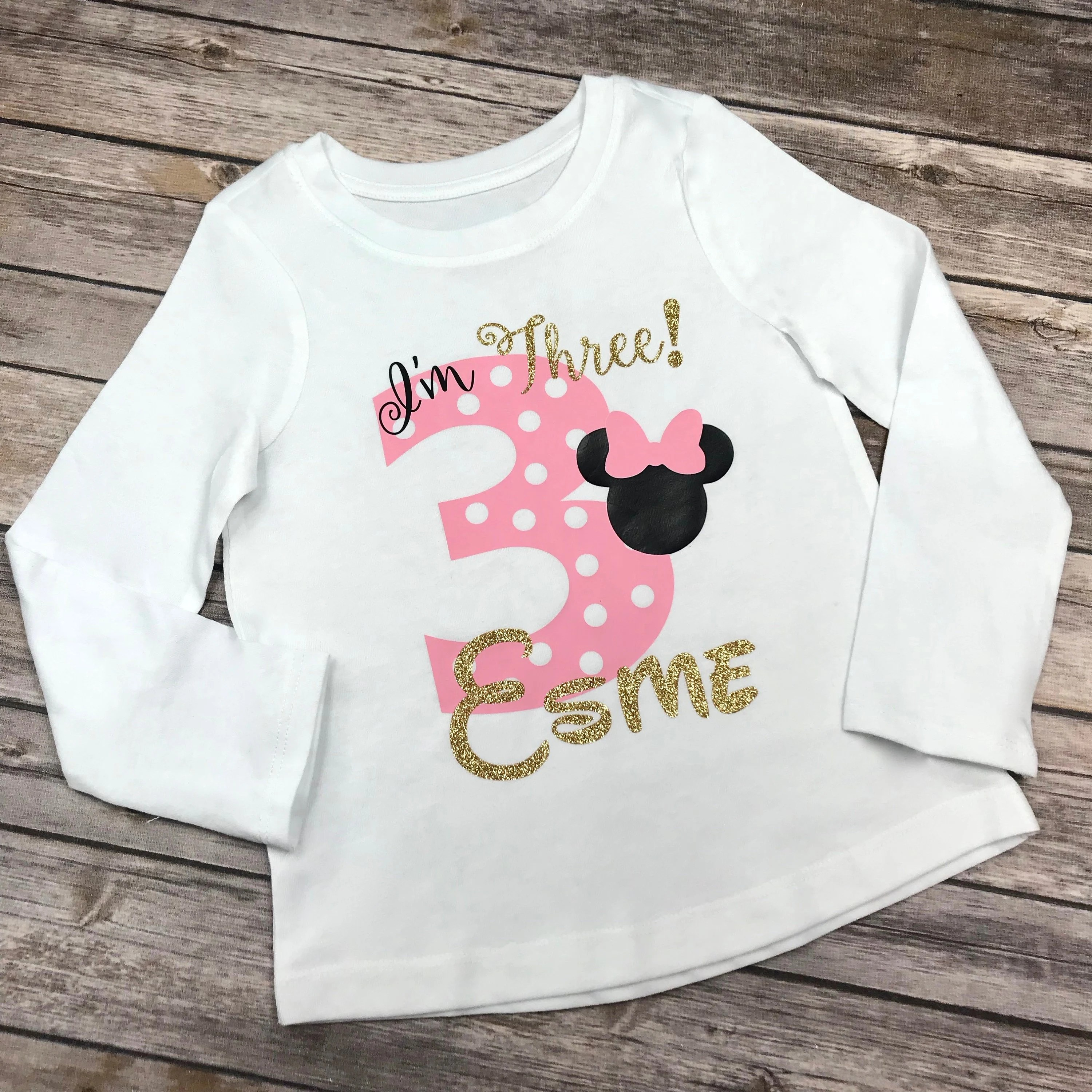 Pink Black And Gold Glitter Minnie Mouse I M Three Birthday Girl Personalized Shirt 3 Year