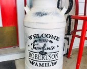"""Welcome to Our House Personalized Milk Can Vinyl Decal 10x10"""""""