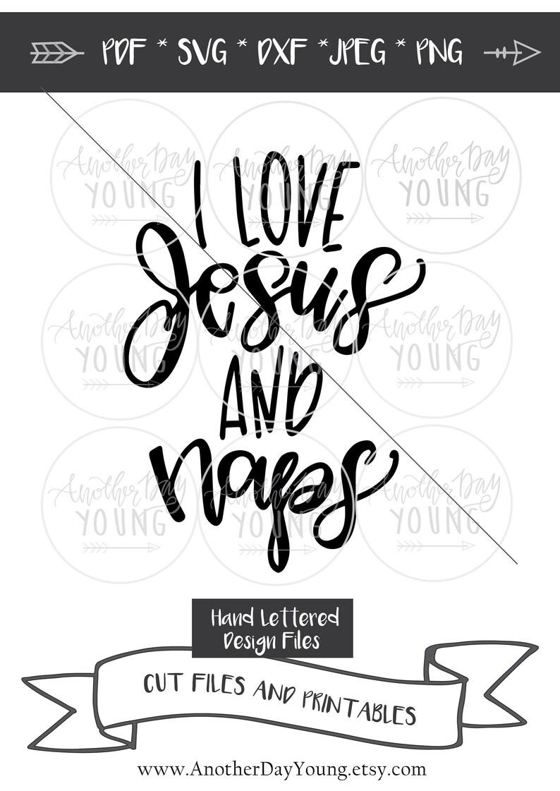 Download I Love Jesus and Naps svg / Jesus svg / God svg / Faith ...
