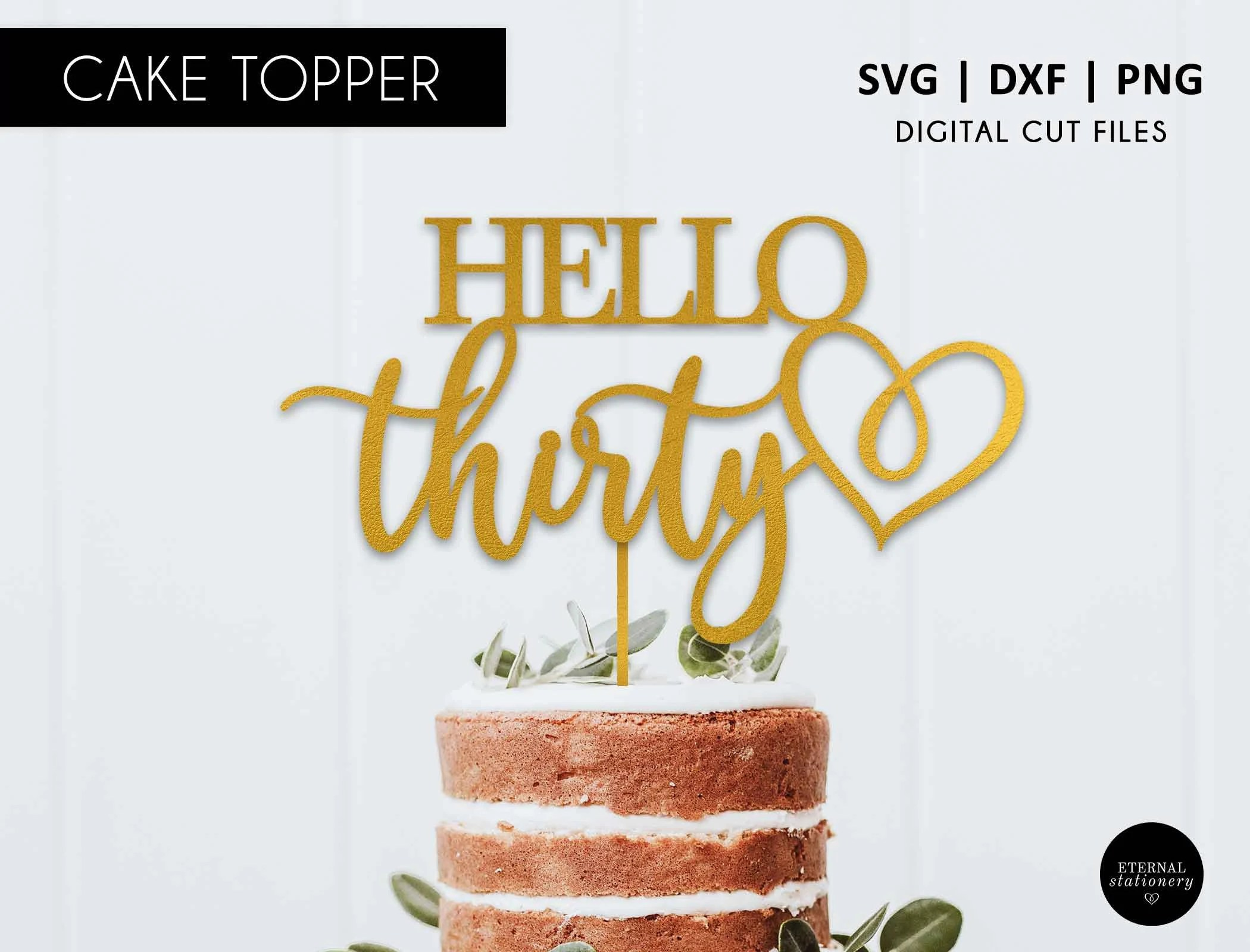 30th Birthday Cake Topper Svg Dxf Png Svg Cutting File Etsy