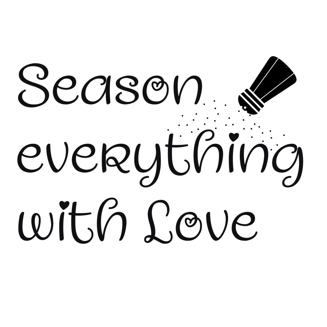 Season Everything with Love SVG Download/Shirt/Pillow/Tote ...