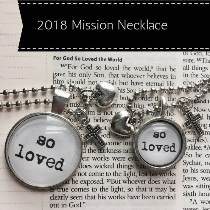 So Loved - 2018 Mission N...
