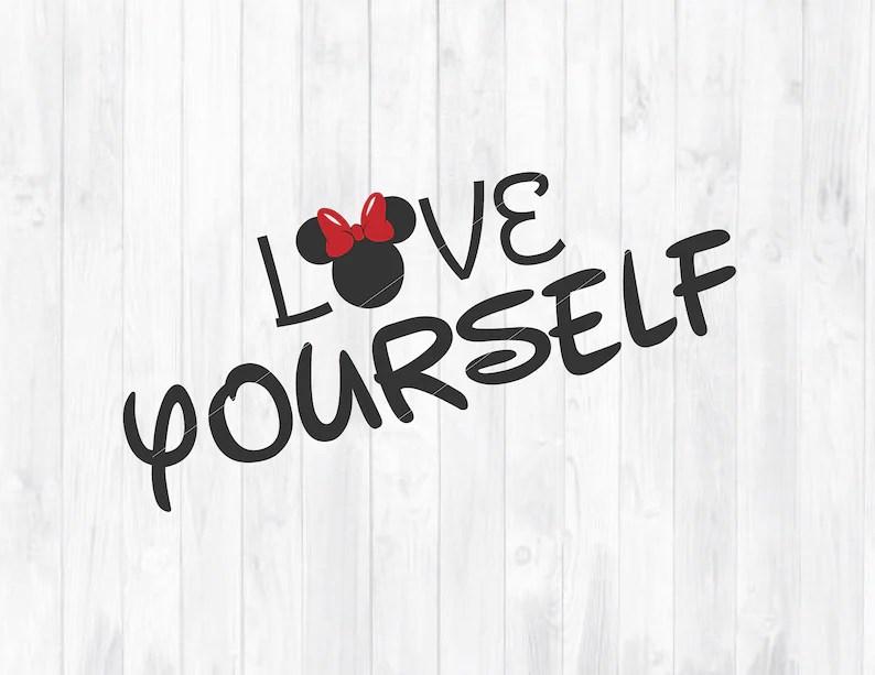 Download Love Yourself SVG love Quote svg Disney Svg Minnie Svg   Etsy