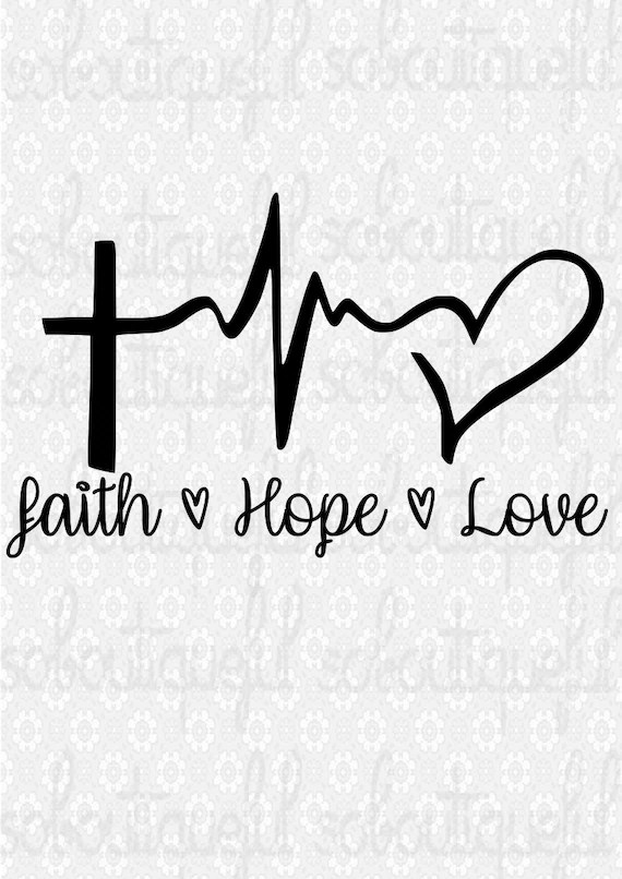 Download Faith Hope Love Svg Religious Svg Christian Svg | Etsy