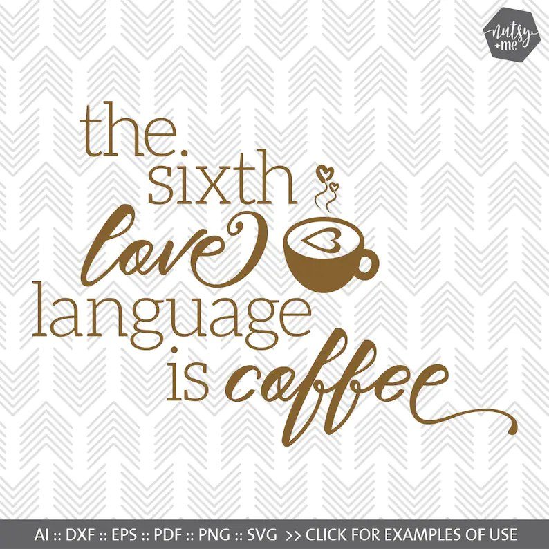 Download Coffee SVG Funny Coffee Quote Silhouette Cut Files Love   Etsy