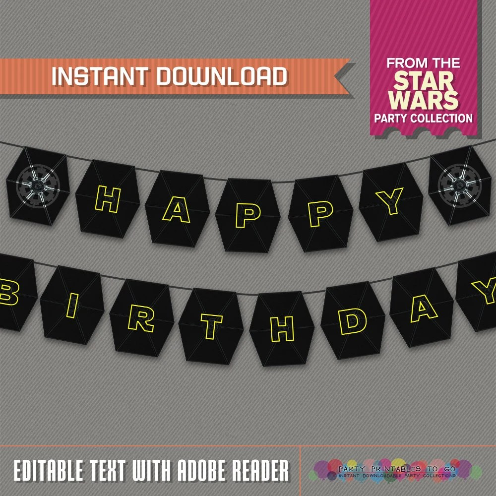 Star Wars Party Printable Birthday Banner With Spacers Tie Fighter Wing Editable Pdf File Print At Home Star Wars Birthday By Party Printables 2 Go Catch My Party