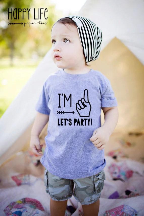 Im One Lets Party First Birthday Shirt First Birthday Boy Etsy
