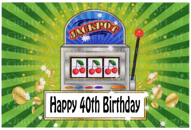 40th Birthday Las Vegas Casino Slot Machine Edible 2d Etsy