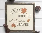 Fall Breeze Autumn Leaves wooden sign