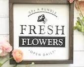 Farm Fresh Flowers Farmhouse sign